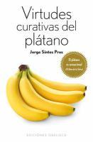 Virtudes curativas del plátano