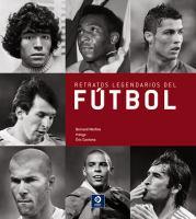 Retratos legendarios del fútbol