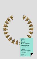Tratado de las idolatrías, supersticiones, hechicerías y otras costumbres de las razas aborígenes de México