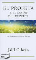 El profeta & El jardín del profeta