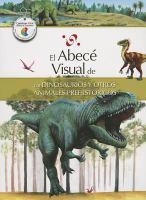 El abecé visual de los dinosaurios y otros animales prehistóricos