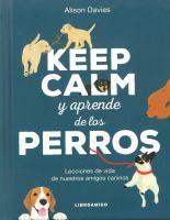 Keep calm y aprende de los perros