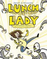 Lunch lady y el sustituto cibernético