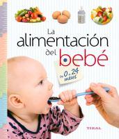 La alimentación del bebé de 0 a 24 meses