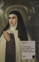 Constituciones que la madre Teresa de Jesús dio a las Carmelitas Descalzas
