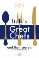 Italy's Great Chefs and Their Secrets