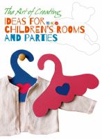 Ideas for Children's Rooms and Parties