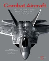COMBAT AIRCRAFT : THE MOST FAMOUS MODELS IN HISTORY