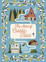 The Atlas of Classic Tales