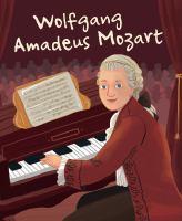 The Life of Wolfgang Amadeus Mozart
