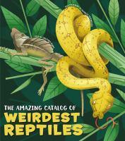 The amazing catalog of weirdest reptiles