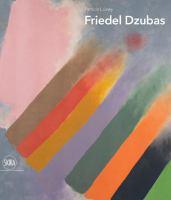 Friedel Dzubas : The Size of Life