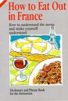 How to Eat Out in France