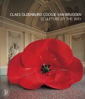 Claes Oldenburg, Coosje Van Bruggen