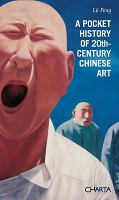 A Pocket History of 20th-century Chinese Art
