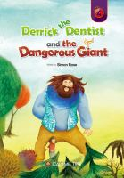 Derrick the Dentist and the Dangerous Giant