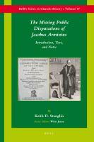The missing public disputations of Jacobus Arminius