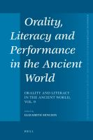 Orality, Literacy and Performance in the Ancient World