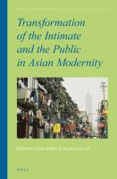 Transformation of the Intimate and the Public in Asian Modernity