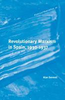 Revolutionary Marxism in Spain, 1930-1937
