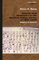 Islamic Sufi Networks in the Western Indian Ocean (c. 1880-1940)