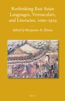Rethinking East Asian Languages, Vernaculars, and Literacies, 1000-1919