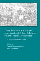 Zheng He's Maritime Voyages (1405-1433) and China's Relations With the Indian Ocean World