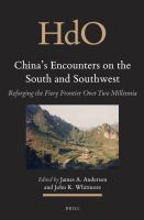China's Encounters on the South and Southwest