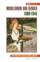 Middlebrow and Gender, 1890-1945