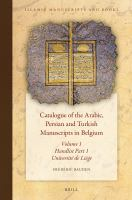 Catalogue of the Arabic, Persian and Turkish Manuscripts in Belgium