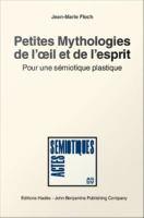 Petites mythologie[s] de l'œil et de l'esprit