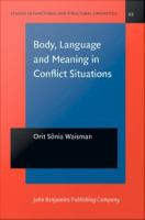 Body, Language and Meaning in Conflict Situations