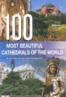 100 Most Beautiful Cathedrals of the World