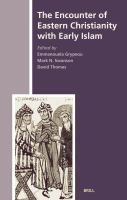 Encounter of Eastern Christianity With Early Islam