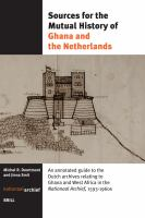 Sources for the Mutual History of Ghana and the Netherlands