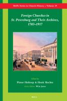 Foreign Churches in St. Petersburg and Their Archives, 1703-1917