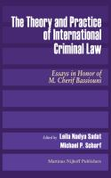 Theory and Practice of International Criminal Law