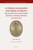 Lutheran Humanists and Greek Antiquity