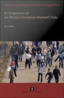 Understanding Football Hooliganism