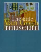 The Little Van Gogh Museum