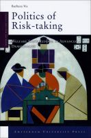Politics of Risk-taking
