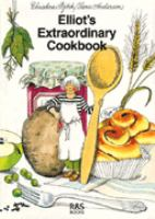 Elliot's Extraordinary Cookbook