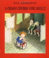 A Crash Course for Molly