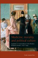 Medicine, Morality, and Political Culture