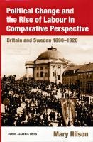 Political Change and the Rise of Labour in Comparative Perspective