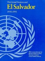 The United Nations and El Salvador, 1990-1995