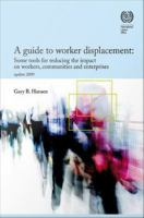A Guide to Worker Displacement