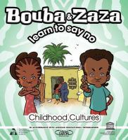 Bouba & Zaza Learn to Say No