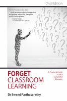 Forget Classroom Learning