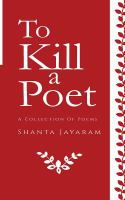 To Kill A Poet